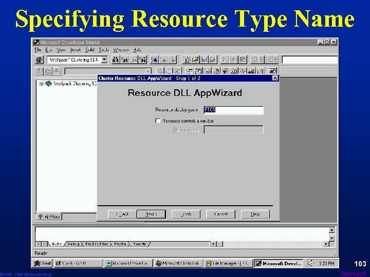 Specifying Resource Type Name © 1996, 1997 Microsoft Corp. 103
