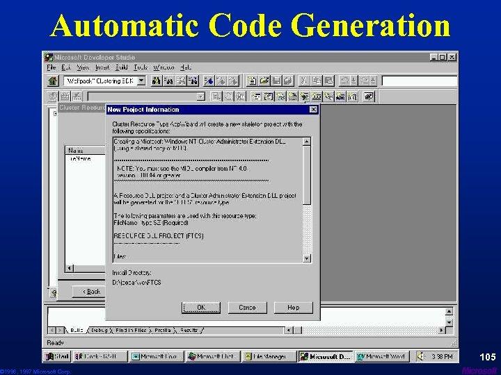 Automatic Code Generation © 1996, 1997 Microsoft Corp. 105