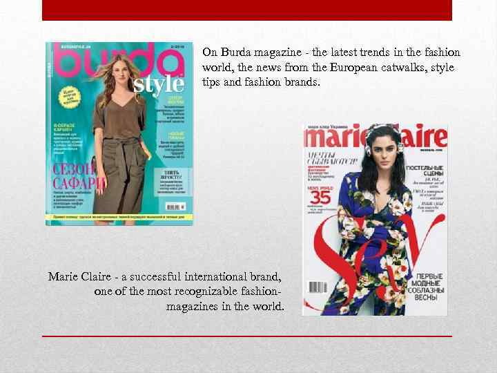 On Burda magazine - the latest trends in the fashion world, the news from