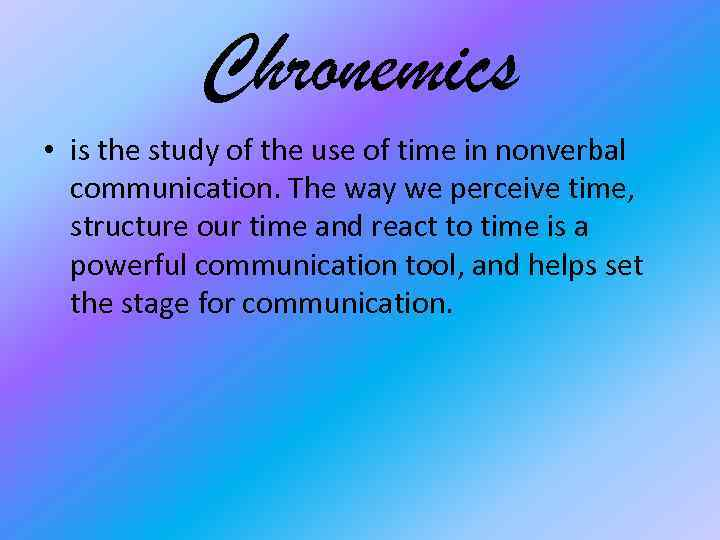 Actions Speak Louder Than Words .both concepts are pertinent to chronemics (see types of nonverbal communication post for the studying various aspects of interpersonal communication, famous anthropologist edward t. actions speak louder than words