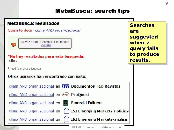 9 Meta. Busca: search tips Searches are suggested when a query fails to produce
