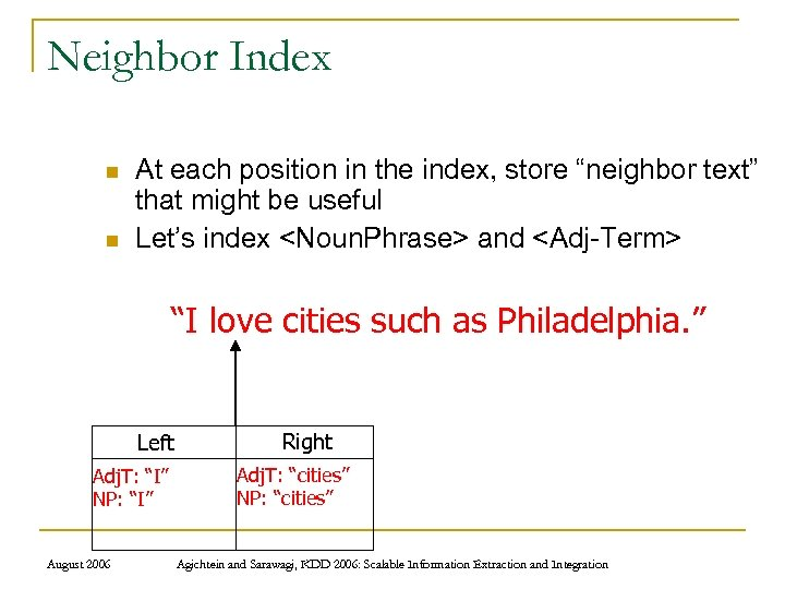 """Neighbor Index n n At each position in the index, store """"neighbor text"""" that"""