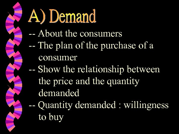 -- About the consumers -- The plan of the purchase of a consumer --
