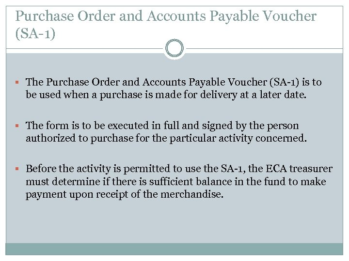Purchase Order and Accounts Payable Voucher (SA-1) § The Purchase Order and Accounts Payable