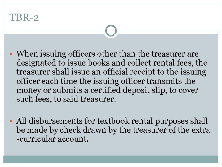 TBR-2 § When issuing officers other than the treasurer are designated to issue books