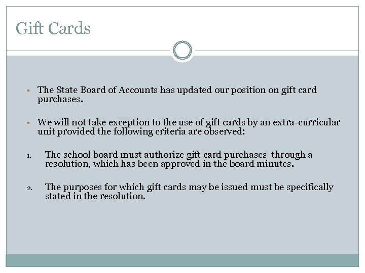 Gift Cards § The State Board of Accounts has updated our position on gift