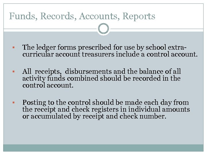 Funds, Records, Accounts, Reports § The ledger forms prescribed for use by school extracurricular