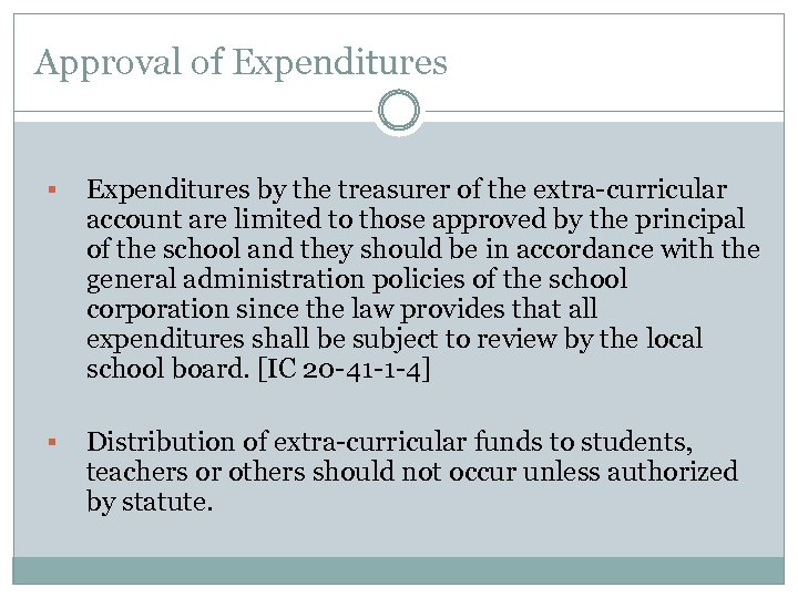 Approval of Expenditures § Expenditures by the treasurer of the extra-curricular account are limited