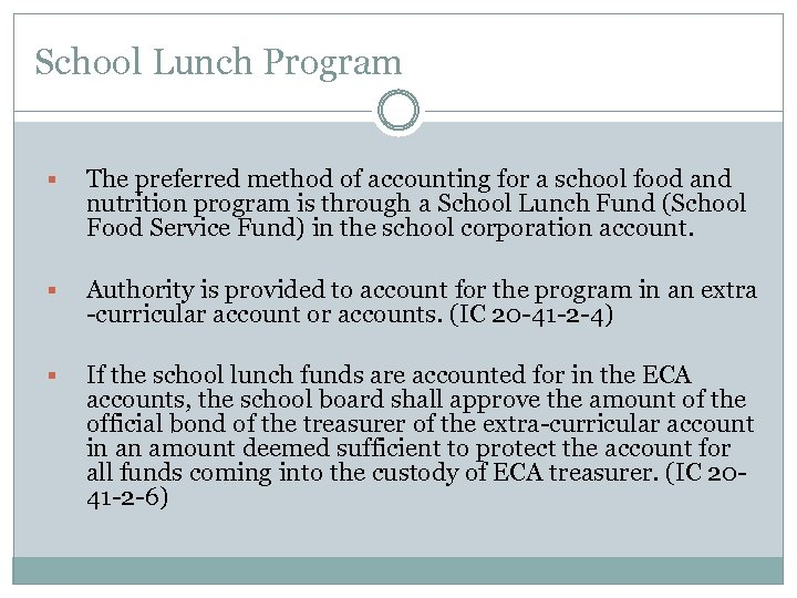 School Lunch Program § The preferred method of accounting for a school food and