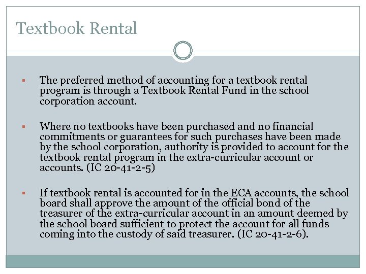 Textbook Rental § The preferred method of accounting for a textbook rental program is