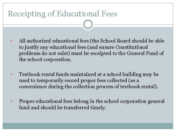 Receipting of Educational Fees § All authorized educational fees (the School Board should be