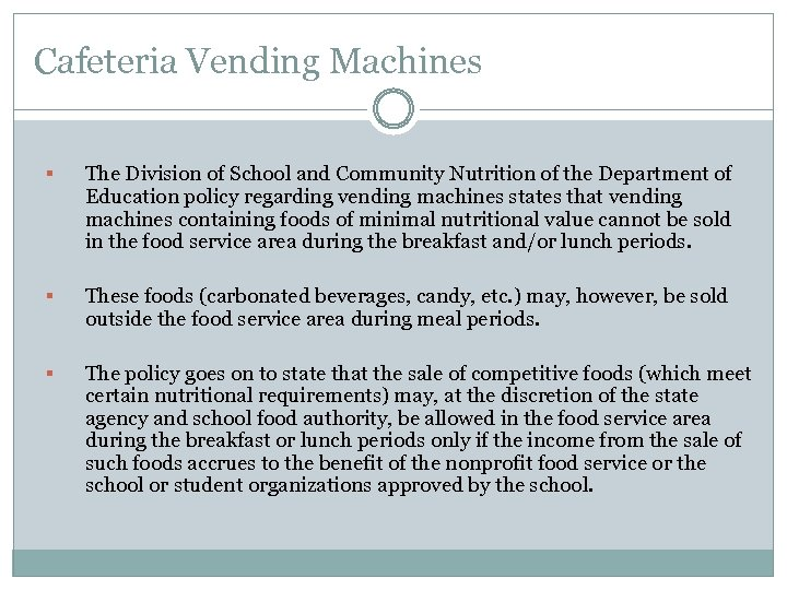 Cafeteria Vending Machines § The Division of School and Community Nutrition of the Department