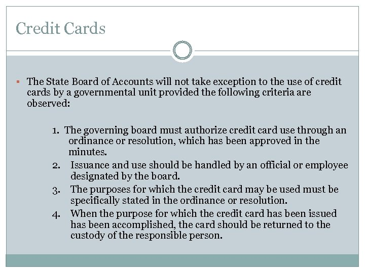 Credit Cards § The State Board of Accounts will not take exception to the