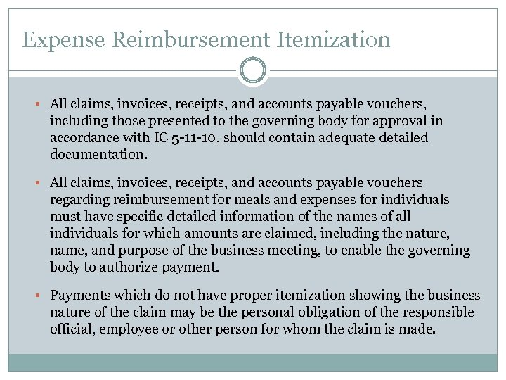 Expense Reimbursement Itemization § All claims, invoices, receipts, and accounts payable vouchers, including those