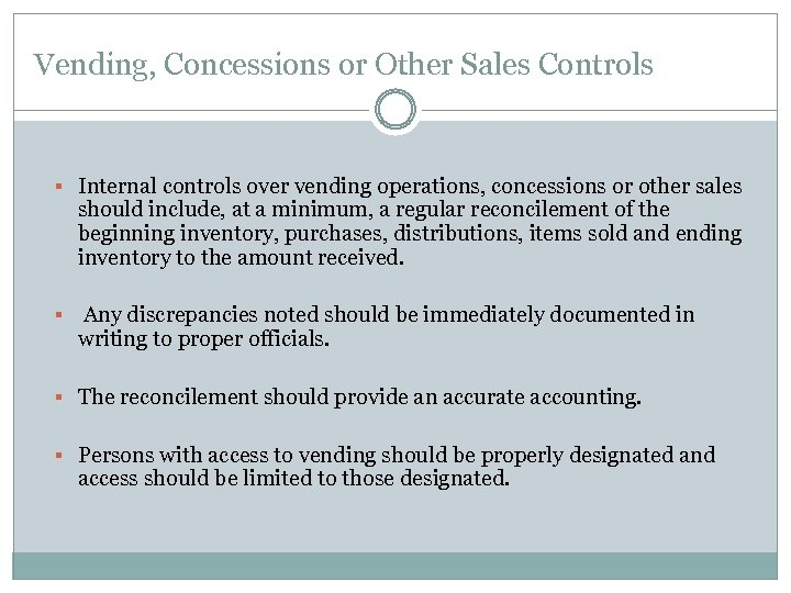 Vending, Concessions or Other Sales Controls § Internal controls over vending operations, concessions or