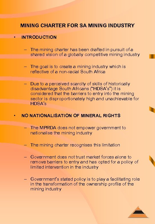 MINING CHARTER FOR SA MINING INDUSTRY • INTRODUCTION – The mining charter has been
