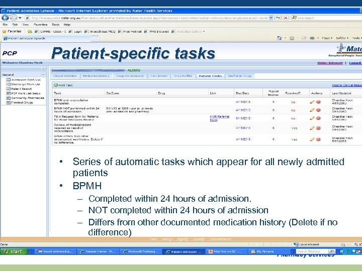 Patient-specific tasks • Series of automatic tasks which appear for all newly admitted patients
