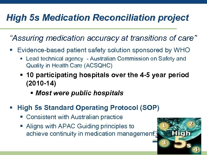 """High 5 s Medication Reconciliation project """"Assuring medication accuracy at transitions of care"""" §"""