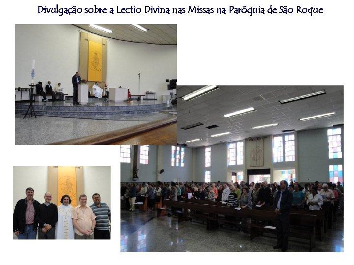 Divulgação sobre a Lectio Divina nas Missas na Paróquia de São Roque