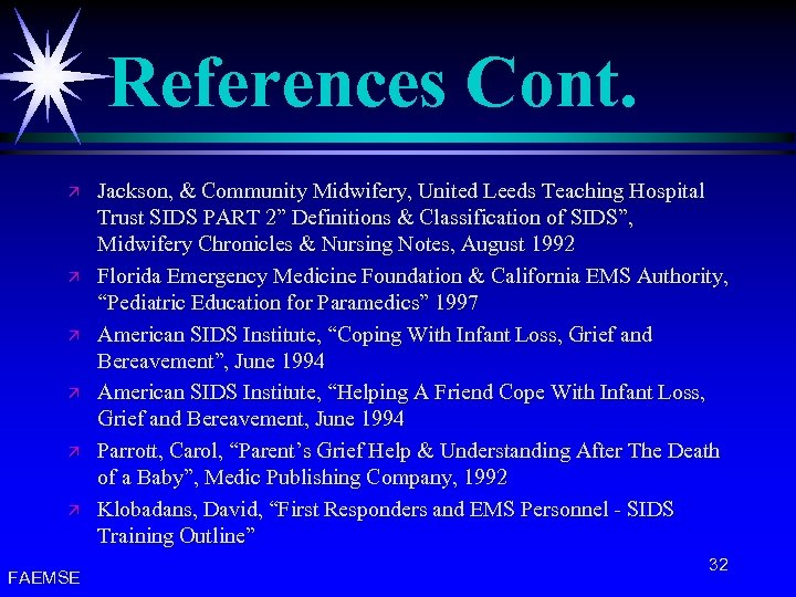 References Cont. ä ä ä FAEMSE Jackson, & Community Midwifery, United Leeds Teaching Hospital