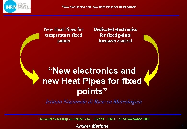 """New electronics and new Heat Pipes for fixed points"" New Heat Pipes for temperature"