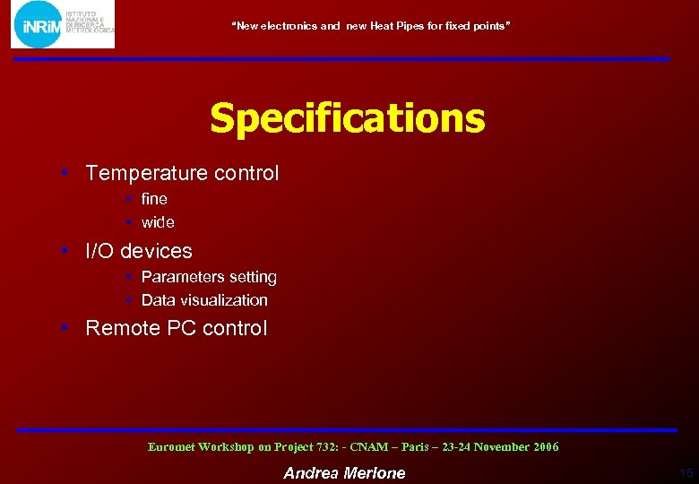 """New electronics and new Heat Pipes for fixed points"" Specifications • Temperature control •"
