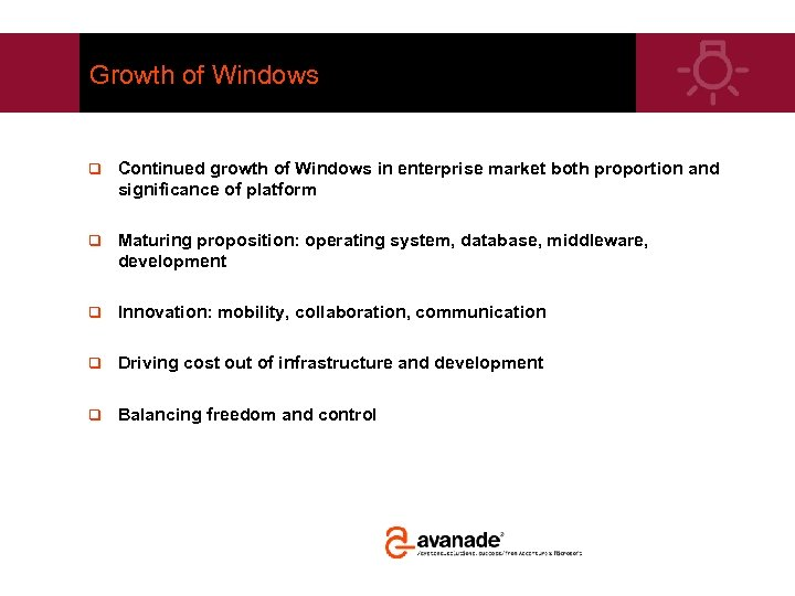 Growth of Windows q Continued growth of Windows in enterprise market both proportion and