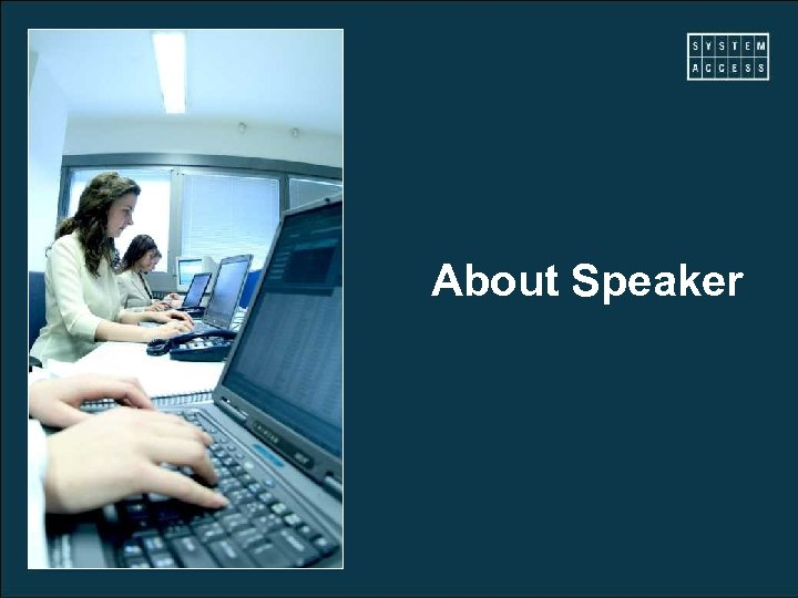About Speaker