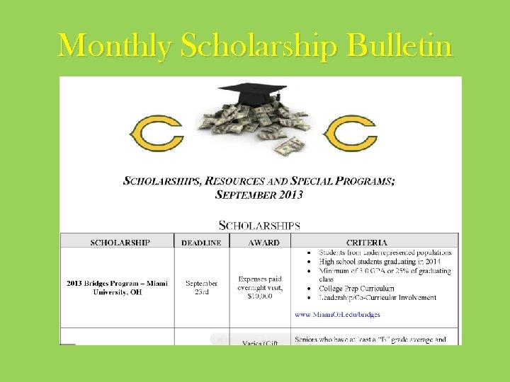 Monthly Scholarship Bulletin