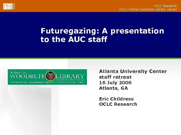 OCLC Research OCLC Online Comp...