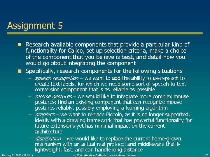 Assignment 5 Research available components that provide a particular kind of functionality for Calico,