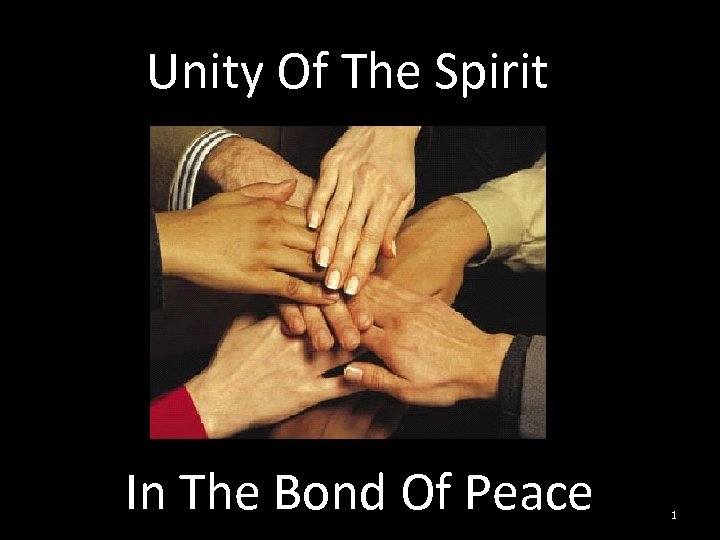 Unity Of The Spirit In The Bond Of Peace 1