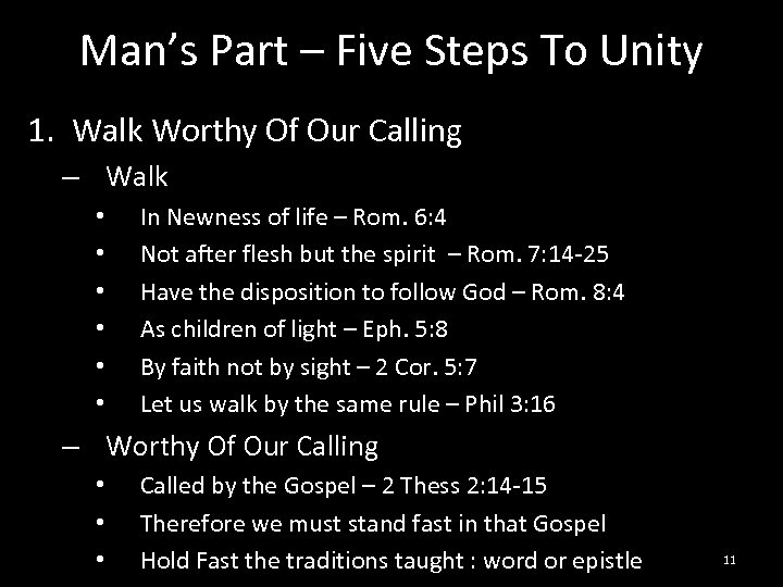 Man's Part – Five Steps To Unity 1. Walk Worthy Of Our Calling –
