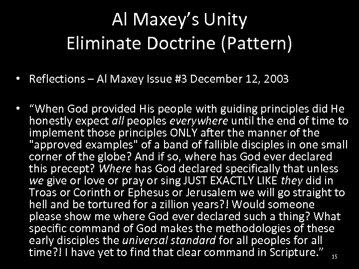 Al Maxey's Unity Eliminate Doctrine (Pattern) • Reflections – Al Maxey Issue #3 December
