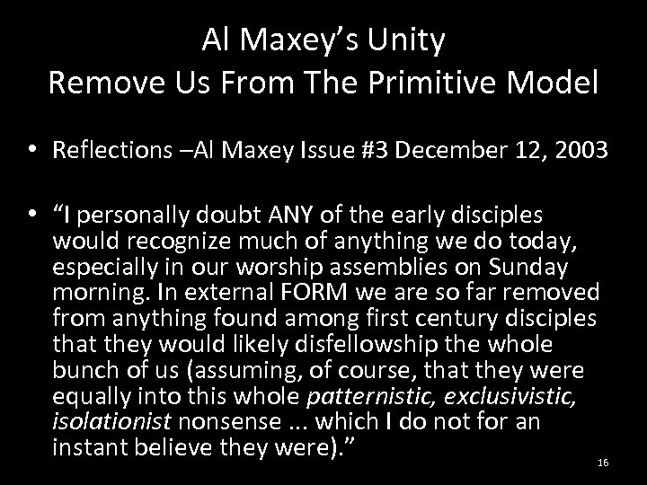 Al Maxey's Unity Remove Us From The Primitive Model • Reflections –Al Maxey Issue
