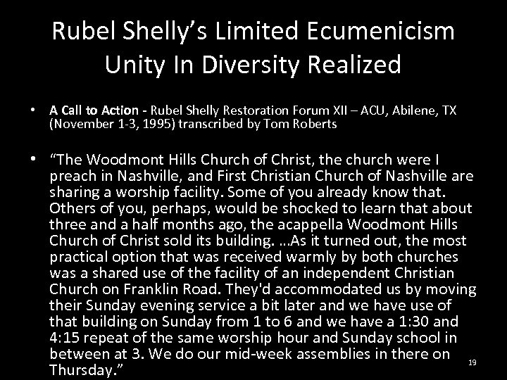 Rubel Shelly's Limited Ecumenicism Unity In Diversity Realized • A Call to Action -