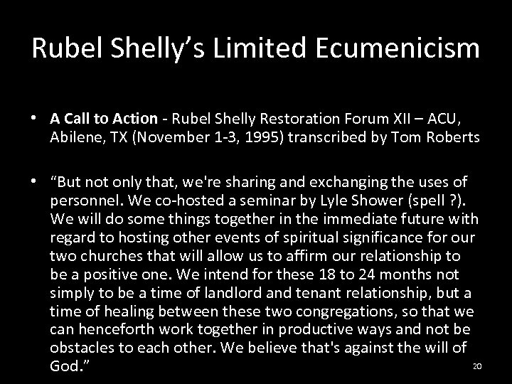 Rubel Shelly's Limited Ecumenicism • A Call to Action - Rubel Shelly Restoration Forum