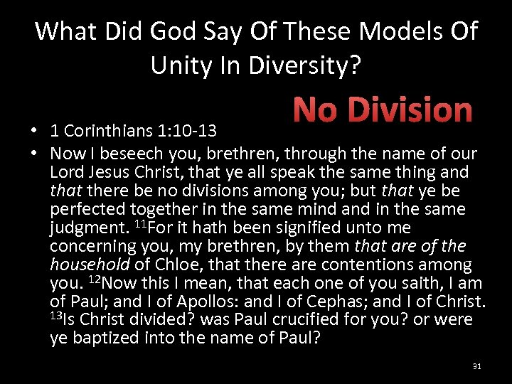 What Did God Say Of These Models Of Unity In Diversity? No Division •