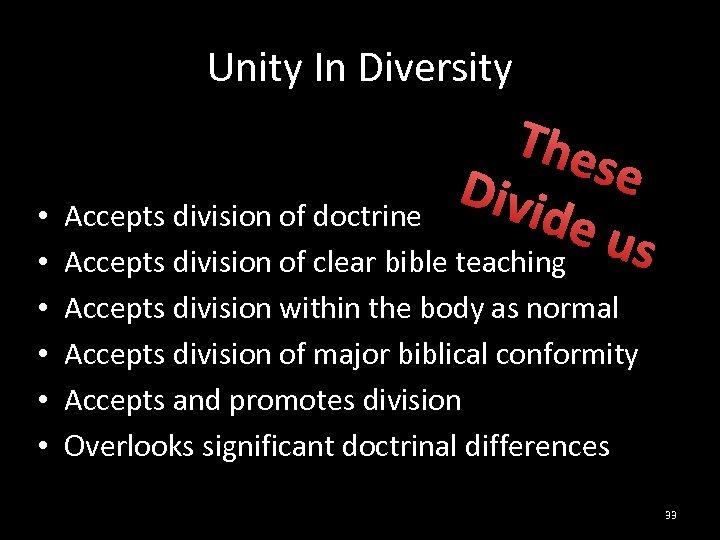 Unity In Diversity The se Divi • Accepts division of doctrine de u s