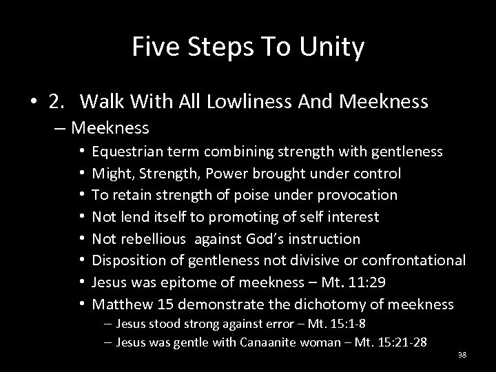 Five Steps To Unity • 2. Walk With All Lowliness And Meekness – Meekness