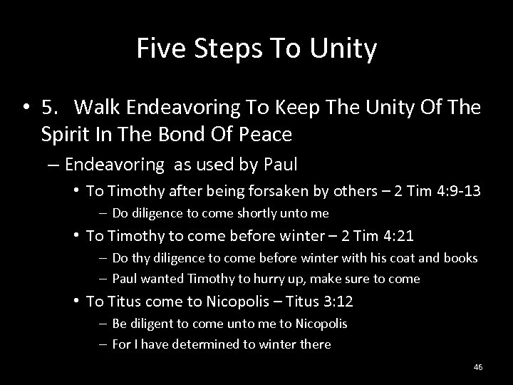 Five Steps To Unity • 5. Walk Endeavoring To Keep The Unity Of The
