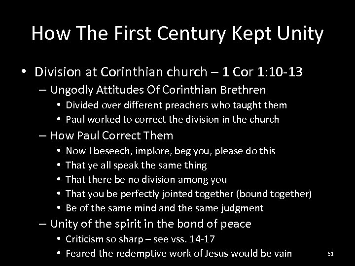 How The First Century Kept Unity • Division at Corinthian church – 1 Cor