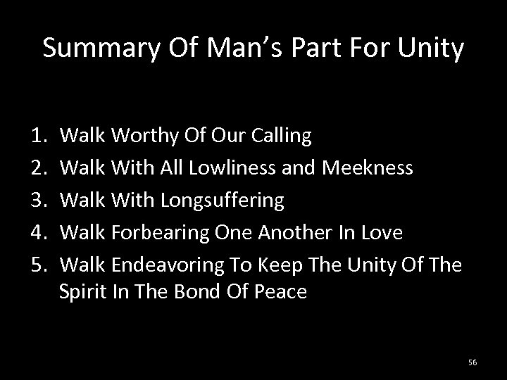 Summary Of Man's Part For Unity 1. 2. 3. 4. 5. Walk Worthy Of