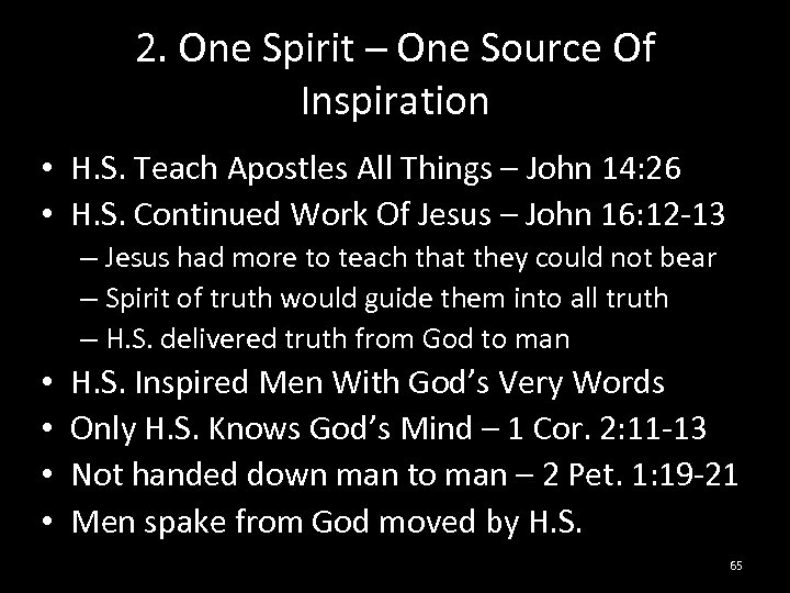 2. One Spirit – One Source Of Inspiration • H. S. Teach Apostles All