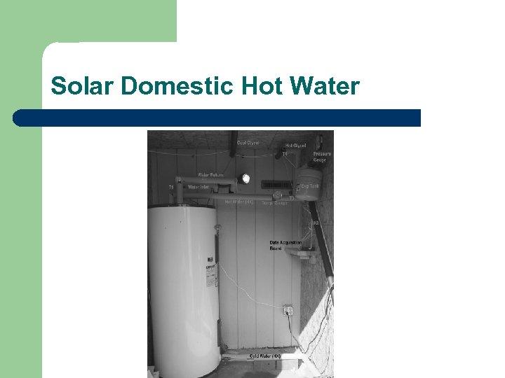 Solar Domestic Hot Water