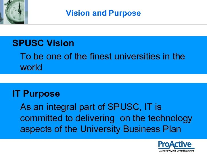 Vision and Purpose SPUSC Vision To be one of the finest universities in the