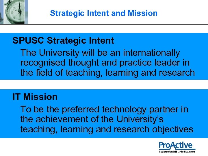 Strategic Intent and Mission SPUSC Strategic Intent The University will be an internationally recognised
