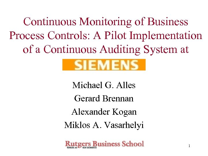 Continuous Monitoring of Business Process Controls: A Pilot Implementation of a Continuous Auditing System