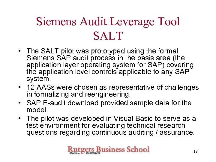 Siemens Audit Leverage Tool SALT • The SALT pilot was prototyped using the formal
