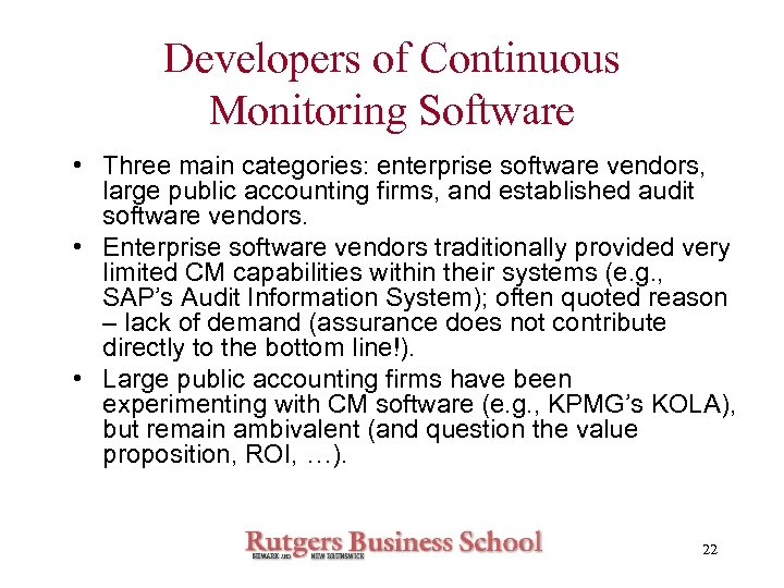 Developers of Continuous Monitoring Software • Three main categories: enterprise software vendors, large public